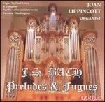 J.S. Bach: Preludes & Fugues