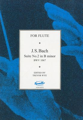 J.S.Bach: Suite No.2 in B Minor Bwv 1067 - Bach, Johann Sebastian (Composer)