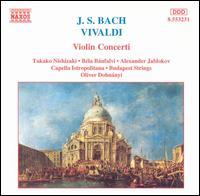 J.S. Bach, Vivaldi: Violin Concerti - Alexander Jablokov (violin); Budapest Strings; Takako Nishizaki (violin); Capella Istropolitana; Oliver von Dohnanyi (conductor)