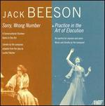 Jack Beeson: Sorry, Wrong Number; Practice in the Art of Elocution