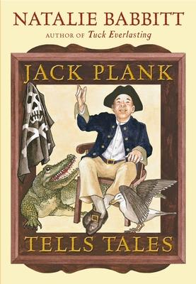 Jack Plank Tells Tales - Babbitt, Natalie