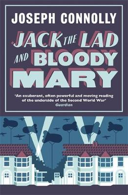 Jack the Lad and Bloody Mary - Connolly, Joseph