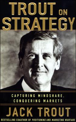 Jack Trout on Strategy - Trout, Jack