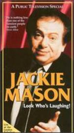 Jackie Mason: Look Who's Laughing!