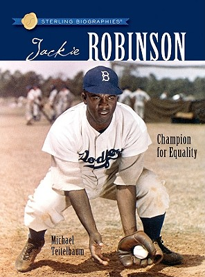 Jackie Robinson: Champion for Equality - Teitelbaum, Michael, Prof.