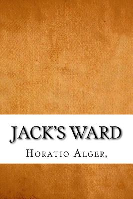 Jack's Ward - Alger, Horatio