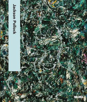 Jackson Pollock - Pollock, Jackson, and Lanchner, Carolyn (Text by)