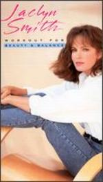 Jaclyn Smith: Workout for Beauty and Balance