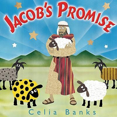 Jacob's Promise: A Story about Faith - Banks, Celia