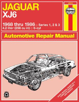 Jaguar Xj6 1968 Thru 1986: Series 1, 2 & 3 - Haynes, John