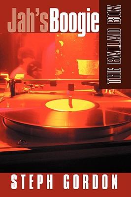 Jah's Boogie: The Ballad Box - Gordon, Steph