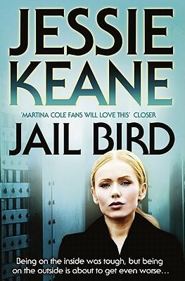Jail Bird - Keane, Jessie