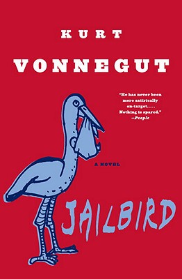 Jailbird - Vonnegut, Kurt, Jr.