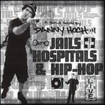 Jails, Hospitals and Hip-Hop