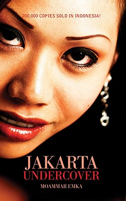 Jakarta Undercover - Emka, Moammar, and Emak, Moammar