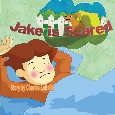 Jake Is Scared - Labelle, Charles