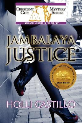Jambalaya Justice - Castillo, Holli