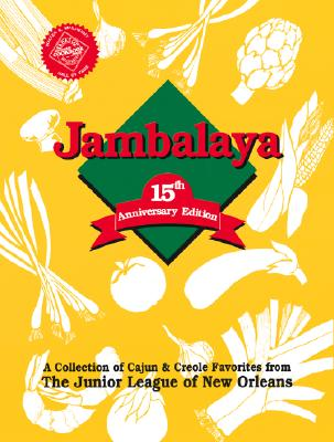 Jambalaya - Junior League of New Orleans, and The Junior League of New Orleans, Inc, and Favorite, Recipes Press (Producer)