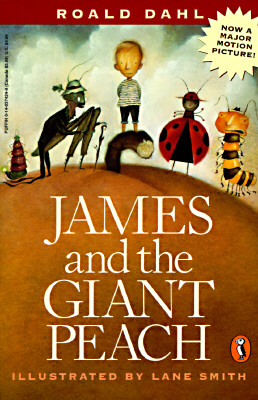 James and the Giant Peach: A Children's Story - Dahl, Roald