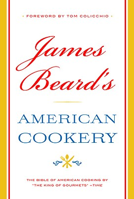 James Beard's American Cookery - Beard, James