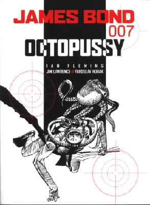 James Bond: Octopussy - Fleming, Ian, and Lawrence, James