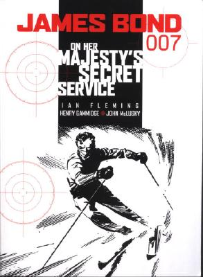 James Bond: On Her Majesty's Secret Service - Fleming, Ian, and Gammidge, Henry