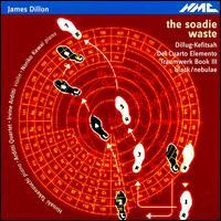 James Dillon: The Soadie Waste - Arditti Quartet; Hiroaki Takenouchi (piano); Irvine Arditti (violin); Noriko Kawai (piano)