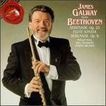James Galway Plays Beethoven: Serenade, Op. 25; Flute Sonata; Serenade, Op. 8