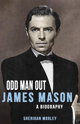 James Mason: Odd Man Out - Morley, Sheridan