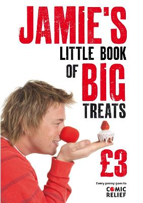 Jamie's Little Book of Big Treats - Oliver, Jamie