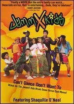 JammX Kids: Can't Dance Don't Want To