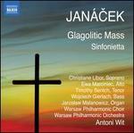 Jan�cek: Glagolitic Mass; Sinfonietta