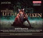 Janácek: The Cunning Little Vixen