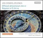 Jan Dismas Zelenka: Officium defunctorum, ZWV 47; Requiem in D, ZWV 46