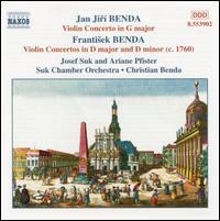 Jan Jirí & Frantisek Benda: Violin Concertos, Vol. 1 - Josef Suk (violin); Suk Chamber Orchestra; Christian Benda (conductor)
