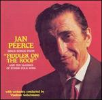 Jan Peerce Sings Songs from Fiddler on the Roof & Ten Classics of Jewish Folk Song