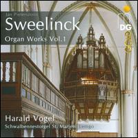 Jan Pieterszoon Sweelinck: Organ Works, Vol. 1 - Harald Vogel (organ)