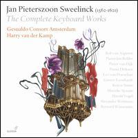 Jan Pieterszoon Sweelinck: The Complete Keyboard Works - Alexander Weimann (harpsichord); Bernard Winsemius (organ); Bob van Asperen (virginal); Bob van Asperen (harpsichord);...