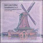 Jan Van Gilse: Symphonies 1 & 2
