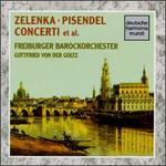 Jan Zelenka, Johann Pisendel: Concerti et al.