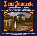Janacek: Concertino; Capriccio; Youth; Nursery Rhymes