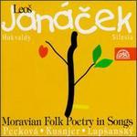Janacek: Moravian Folk Poetry