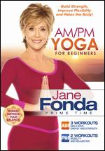 Jane Fonda: AM/PM Yoga for Beginners - Cal Pozo