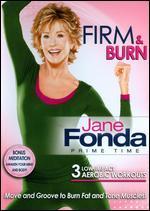 Jane Fonda: Prime Time - Firm & Burn -
