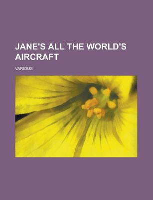 Jane's All the World's Aircraft - Various