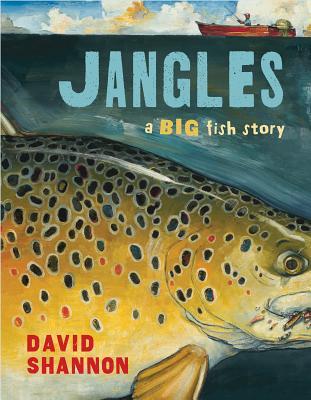 Jangles: A Big Fish Story - Shannon, David