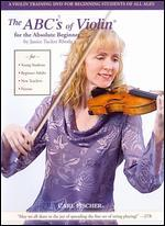 Janice Tucker Rhoda: The ABC's of Violin for the Absolute Beginner
