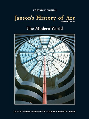Janson's History of Art Portable Edition Book 4 - Davies, Penelope J E