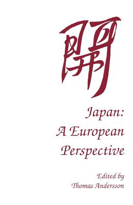 Japan: A European Perspective - Andersson, Thomas