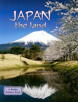 Japan the Land - Kalman, Bobbie